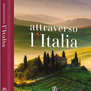"""""""Attraverso l'Italia"""", un volume emozionante per tutti i nostri Soci"""