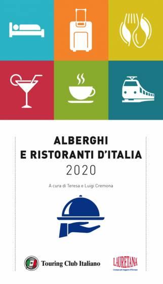 Risultati immagini per alberghi e ristoranti d'italia 2020 touring