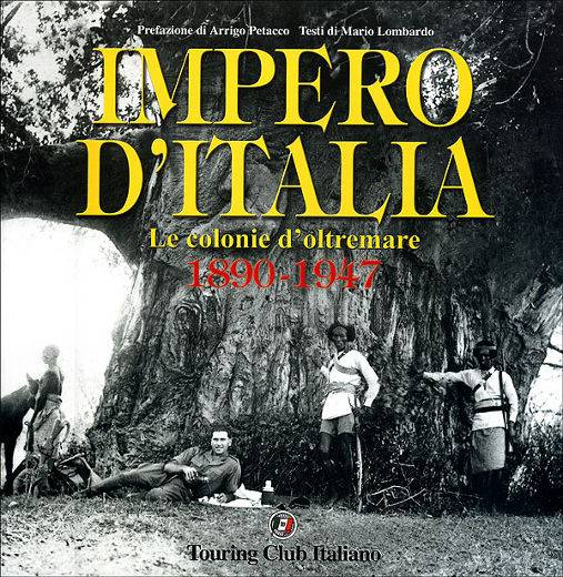 Impero d'Italia - le colonie d'oltremare