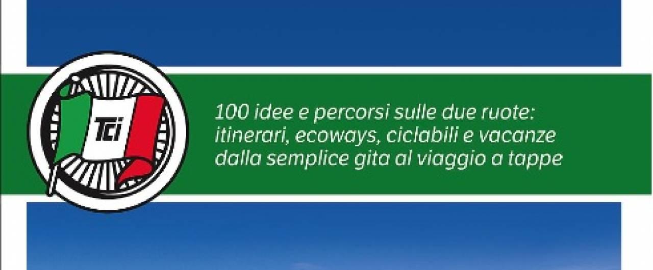"""Scarica le tracce Gps della guida Touring """"Italia in bicicletta"""""""