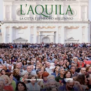 La rinascita dell'Aquila e la bellezza delle Dolomiti Ampezzane in due volumi d'autore