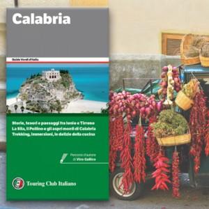 """La nuova Guida Verde """"Calabria"""": presentazione e un brano d'autore, """"Calabria bella, una mitopoiesi da ricostruire"""""""