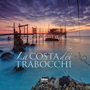 """""""La Costa dei Trabocchi"""", meraviglia d'Abruzzo"""