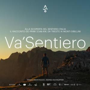 Sette mesi di cammino lungo il Sentiero Italia: ecco il primo docufilm di Va' Sentiero