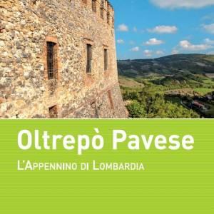 """""""Oltrepò Pavese"""", la nuova guida del Tci alla scoperta dell'Appennino di Lombardia"""