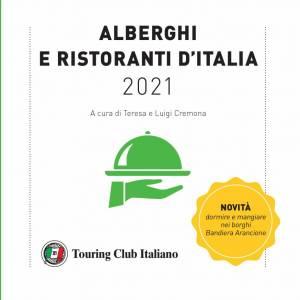 """Il Touring Club Italiano presenta la nuova guida """"Alberghi e Ristoranti d'Italia 2021"""""""