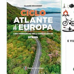 Campeggi e villaggi Turistici e CicloAtlante d'Europa, due nuove guide Touring