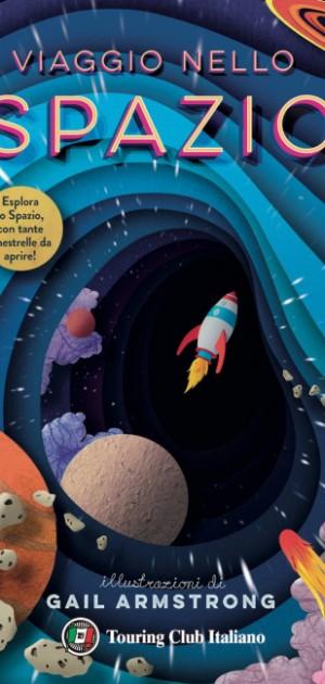 Viaggio nello Spazio, il nuovo libro Touring per conoscere e immaginare l'ignoto